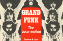 Grand Funk Railroad - The Loco Motion