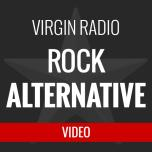 Webradio video Virgin Radio Rock Alternative
