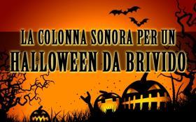 La colonna sonora perfetta per un Halloween da brivido!