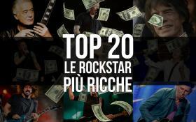 Top 20 - Le Rockstar più ricche: scopri la classifica dei Paperoni del rock!