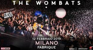 WOMBATS + CIRCA WAVES IN CONCERTO: partecipa all'estrazione finale dei biglietti per il live del 12 febbraio a Milano