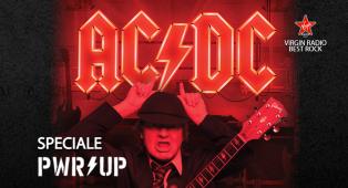 "Speciale AC/DC - ""POWER UP"" - Riascolta lo speciale a cura di Giulia Salvi"