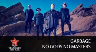 Garbage - No Gods No Masters - Riascolta lo speciale con Giulia Salvi