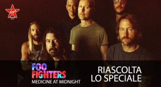 "Foo Fighters - ""Medicine At Midnight"" - Riascolta lo speciale con Andrea Rock"
