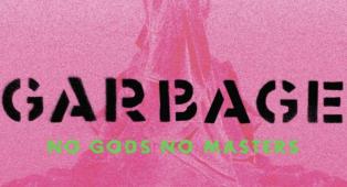 Garbage - No Gods No Masters: partecipa all'estrazione finale dell'album in versione LP colorato