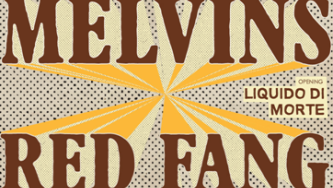 The Melvins + Red Fang
