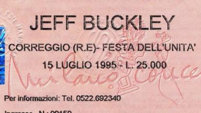 Il concerto che mi sono persa: Jeff Buckley a Correggio, 15 luglio 1995. #PaolaIsVirgin