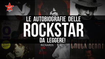 Le autobiografie delle rockstar da leggere! Scoprile tutte
