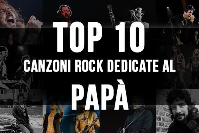 Top 10 canzoni rock dedicate al papà!