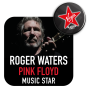 Roger Waters - Pink Floyd Music Star