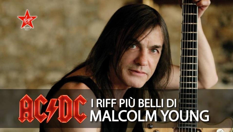 AC/DC: I riff più belli scritti da Malcolm Young. Scoprili tutti!
