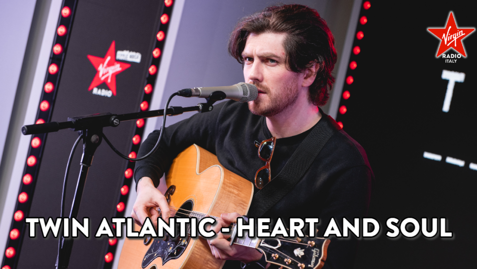 Twin Atlantic: guarda l'esibizione di Heart and Soul acustica sul palco di Virgin Radio