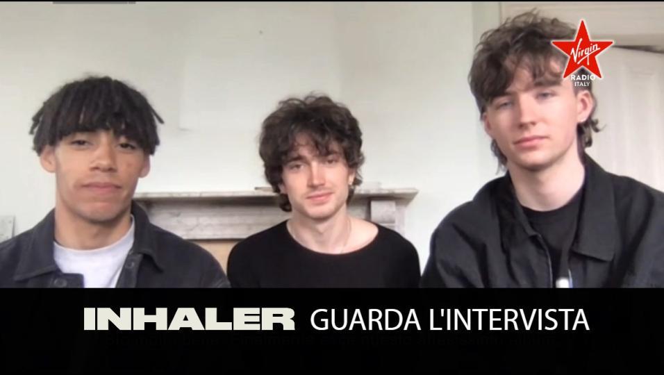 Inhaler: guarda l'intervista