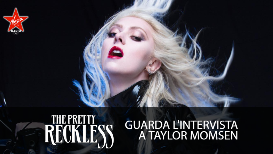 The Pretty Reckless: guarda l'intervista a Taylor Momsen