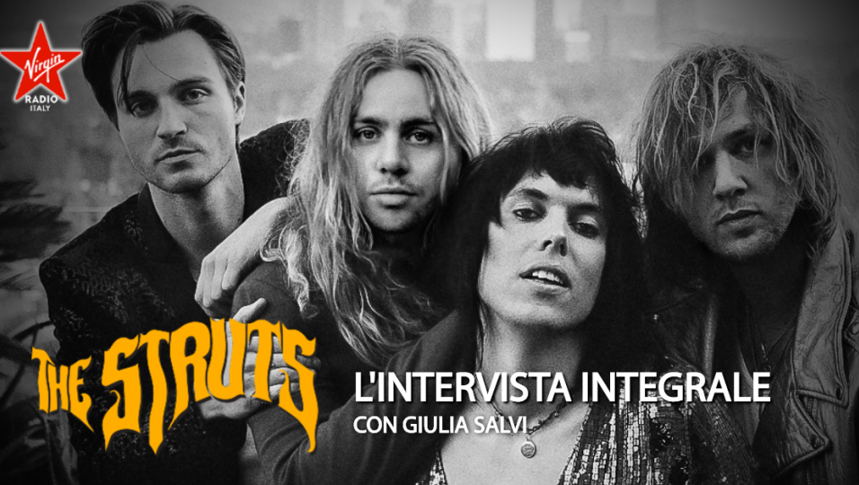 The Struts: guarda l'intervista a Luke Spiller realizzata da Giulia Salvi