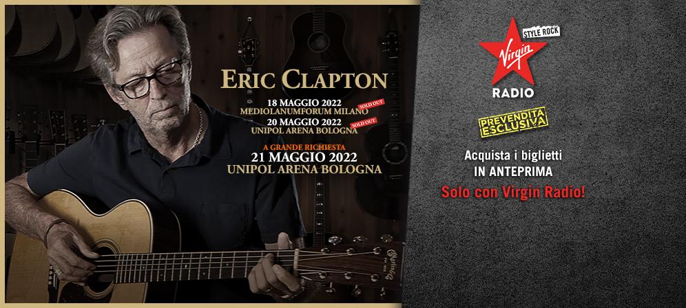 Eric Clapton: Bologna 21 maggio 2022 - scopri come accedere alla prevendita del 20 e 21 maggio