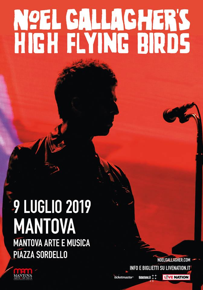 Noel Gallagher: UFFICIALE in concerto a Mantova e Pistoia ...